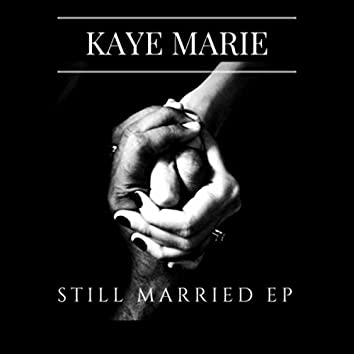 Still Married - EP