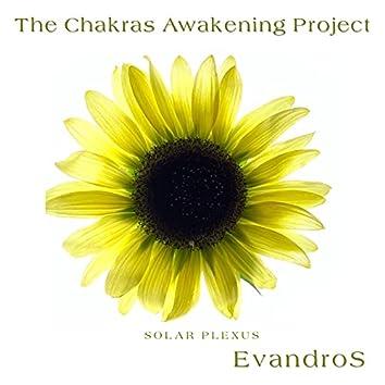 The Chakras Awakening Project - Solar Plexus