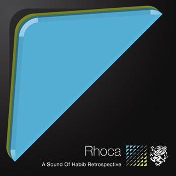 Rhoca - A Sound Of Habib Retrospective