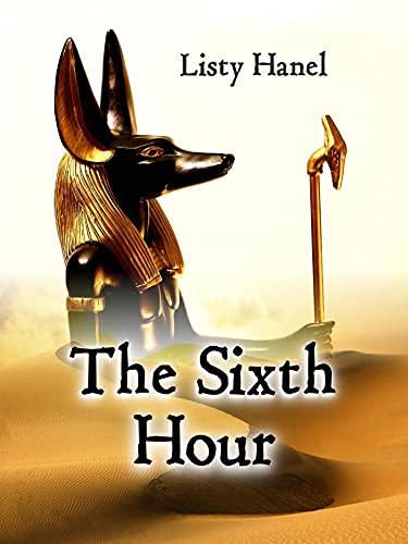 The Sixth Hour (English Edition)