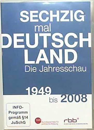 Sechzig mal Deutschland Die Jahresschau 1949 bis 2008