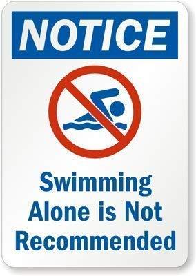 Cartello stradale con scritta in inglese 'Swimming Alone is not recommended 30,5 x 30,5 cm in alluminio e metallo