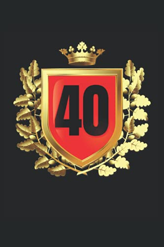 40: Cahier cadeaux 40e anniversaire blason doré avec couronne de laurier ligné (format A5, 15, 24 x 22, 86 cm, 120 pages)