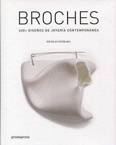 Broches. 400+ diseños de joyería contemporánea