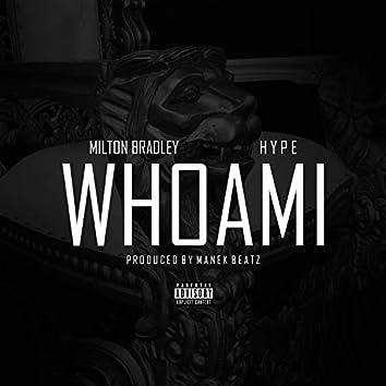 Whoami (feat. Hype)