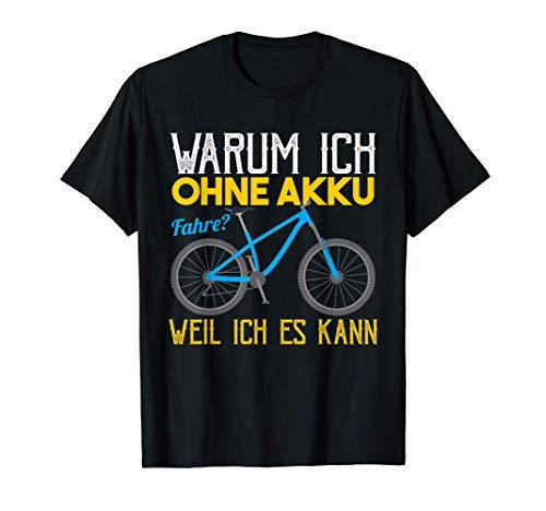 Cooles Mountainbike T-Shirt MTB ohne Akku Statement T-Shirt
