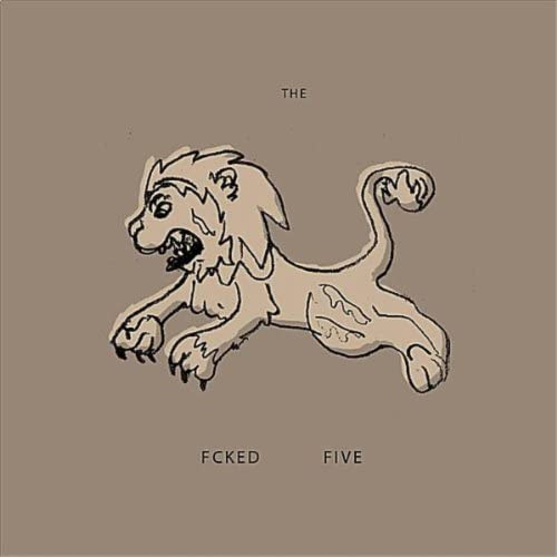 The Fcked Five