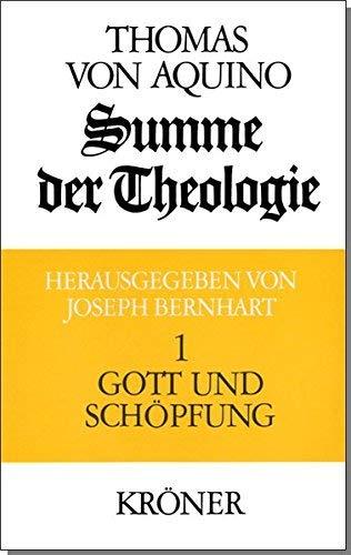 Summe der Theologie I. Gott und Sch?pfung by Thomas von Aquin(1985-01-01)
