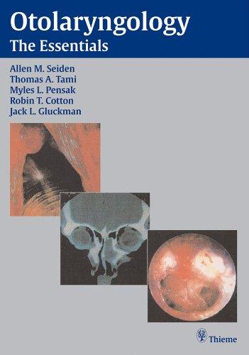 Otolaryngology: The Essentials (English Edition)
