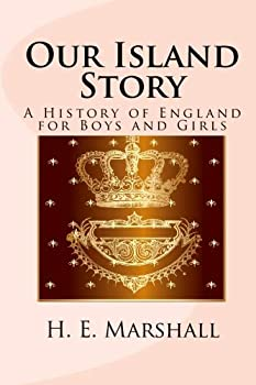 Our Island Story  A History of England for Boys and Girls