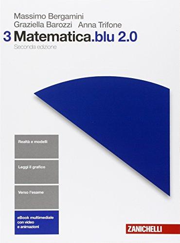 Matematica.blu 2.0. Per le Scuole superiori. Con e-book. Con espansione online (Vol. 3)