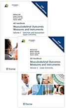 Musculoskeletal Outcomes Measures and Instruments (2-Volumes) 2nd Edition by Suk, Michael, Hanson, Beate, Norvell, Dan C., Helfet, David (2009) Paperback