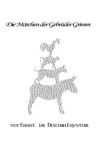 31 Märchen der Gebrüder Grimm: verfasst im Dezimalsystem