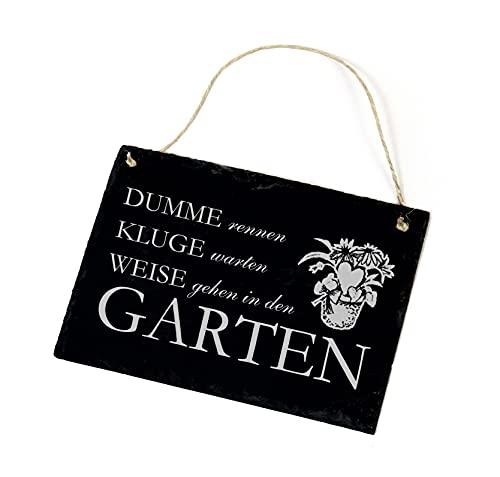 Schiefertafel Dumme rennen - Weise warten - Kluge gehen in den Garten - Schild 22x16cm