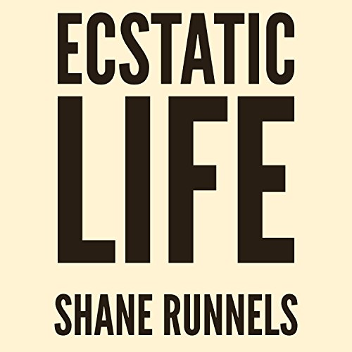 Ecstatic Life: Revised and Expanded audiobook cover art