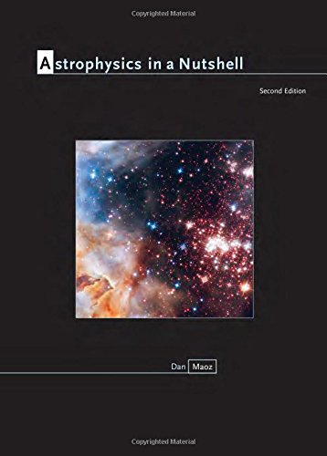 Astrophysics in a Nutshell: Second Edition