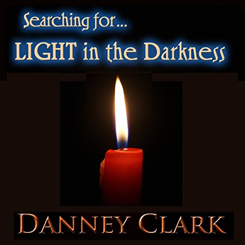 Searching for Light in the Darkness audiobook cover art