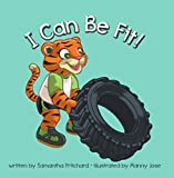 I Can Be Fit! (English Edition)