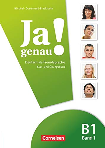 Ja genau! - Deutsch als Fremdsprache - B1: Band 1: Kurs- und Übungsbuch mit Lösungsbeileger und Audio-CD