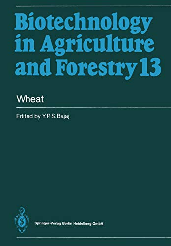 Wheat (Biotechnology in Agriculture and Forestry Book 13) (English Edition)
