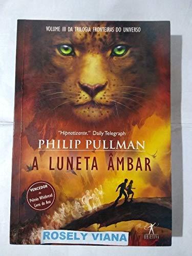 A Luneta Âmbar - Livro 3