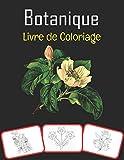 Botanique Livre de coloriage: Images botaniques, livre de coloriage et d'apprentissage amusant pour les enfants (60 pages et 30 images)
