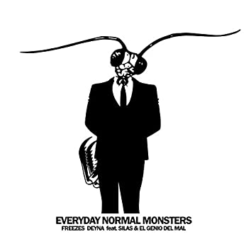 Everyday Normal Monsters