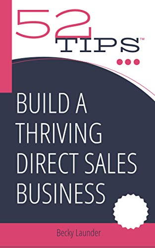 Build a Thriving Direct Sales Business (52 Tips)