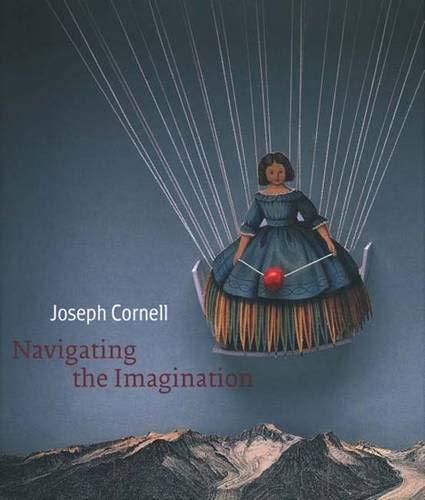 Joseph Cornell: Navigating the Imaginationの詳細を見る