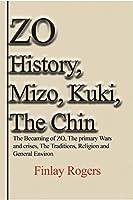 ZO History, Mizo, Kuki, The Chin