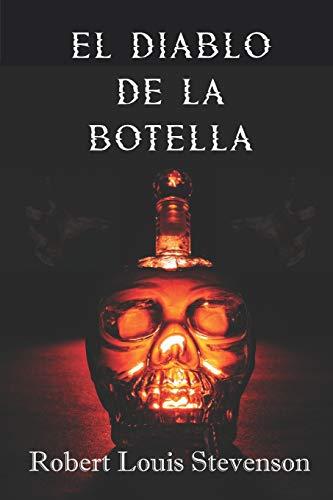 El Diablo de la Botella (Spanish Edition): Cuento de Robert Louis Stevenson