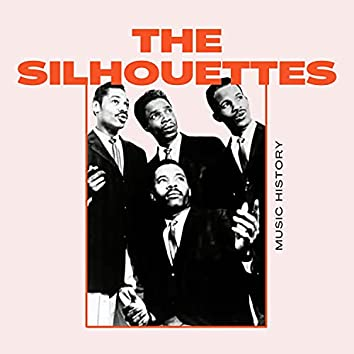 The Silhouettes - Music History