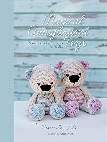 Lille, M: Magical Amigurumi Toys: 15 Sweet Crochet Projects