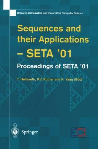Sequences and their Applications: Proceedings of SETA '01 (Discrete Mathematics and Theoretical Computer Science)