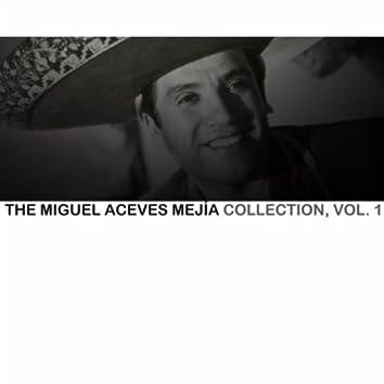 The Miguel Aceves Mejía Collection, Vol. 1