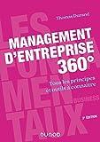 Management D'entreprise 360° - Tous Les Principes Et Outils À Connaître