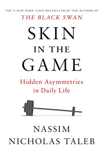 Image of Skin in the Game: Hidden Asymmetries in Daily Life (Incerto)
