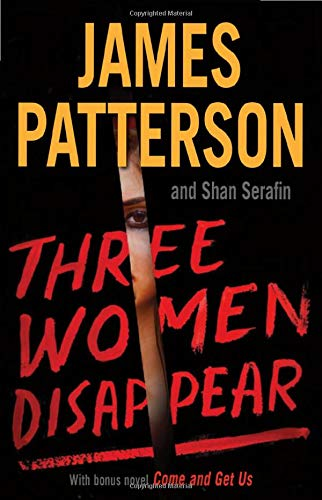 Three Women Disappear: With bonus novel Come and Get Us