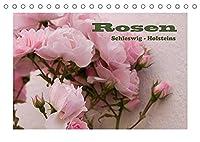 Rosen Schleswig-Holsteins (Tischkalender 2022 DIN A5 quer): Die Rosen in Schleswig-Holstein sind etwas ganz besonderes. (Monatskalender, 14 Seiten )