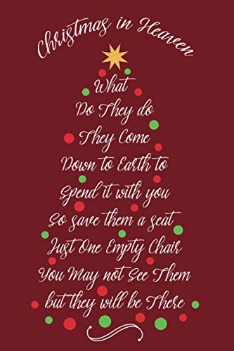 Christmas In Heaven Save Them a Seat: Memorial Gifts for Loss Of Loved Ones, A keepsake, Letters for My Loved One In Heaven, Blank Journal / Notebook to Write Letters To Your Loved In Christmas, Red