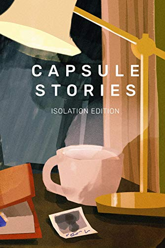 Capsule Stories Isolation Edition (English Edition)