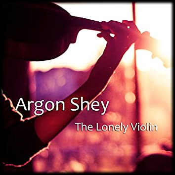 The Lonely Violin