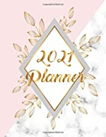 2021 Planner: Gold Pink White Marble 2021 Organizer; Monthly and Weekly 2021 Planner Journal (Planners & Organizers)