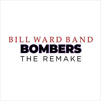 Bombers (The Remake)