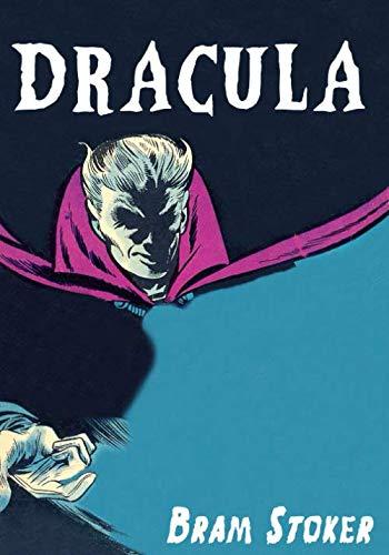 Dracula: Grand Rewind Collectible Classic Edition: Unique Vintage Comic Design: Vampire Gothic Literature Novel For Readers Of Dark Horror