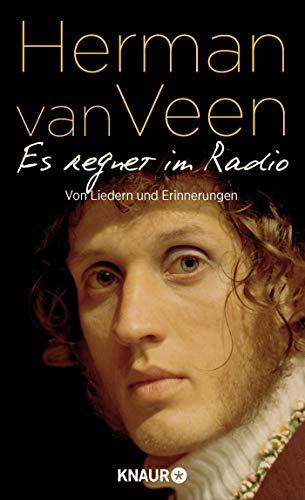 Es regnet im Radio: Von Liedern und Erinnerungen │ Der bekannte niederländische Liedermacher über den Soundtrack seines Lebens