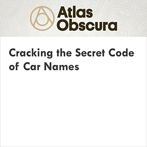 Cracking the Secret Code of Car Names audiobook cover art