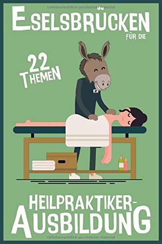Eselsbrücken für die Heilpraktiker-Ausbildung: 22 Themen