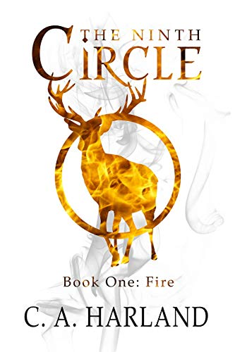 The Ninth Circle - Fire by [C. A. Harland]