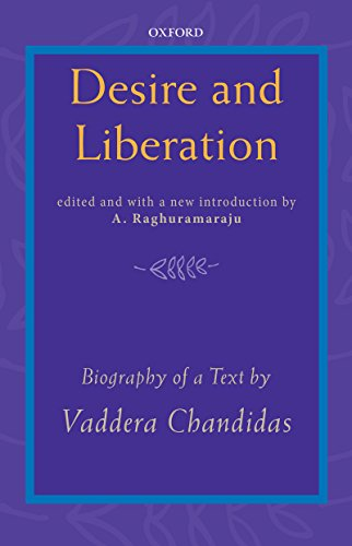 Desire and Liberation: Biography of a Text by Vaddera Chandidas